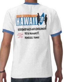 Used Surfboards Hawaii Shirts